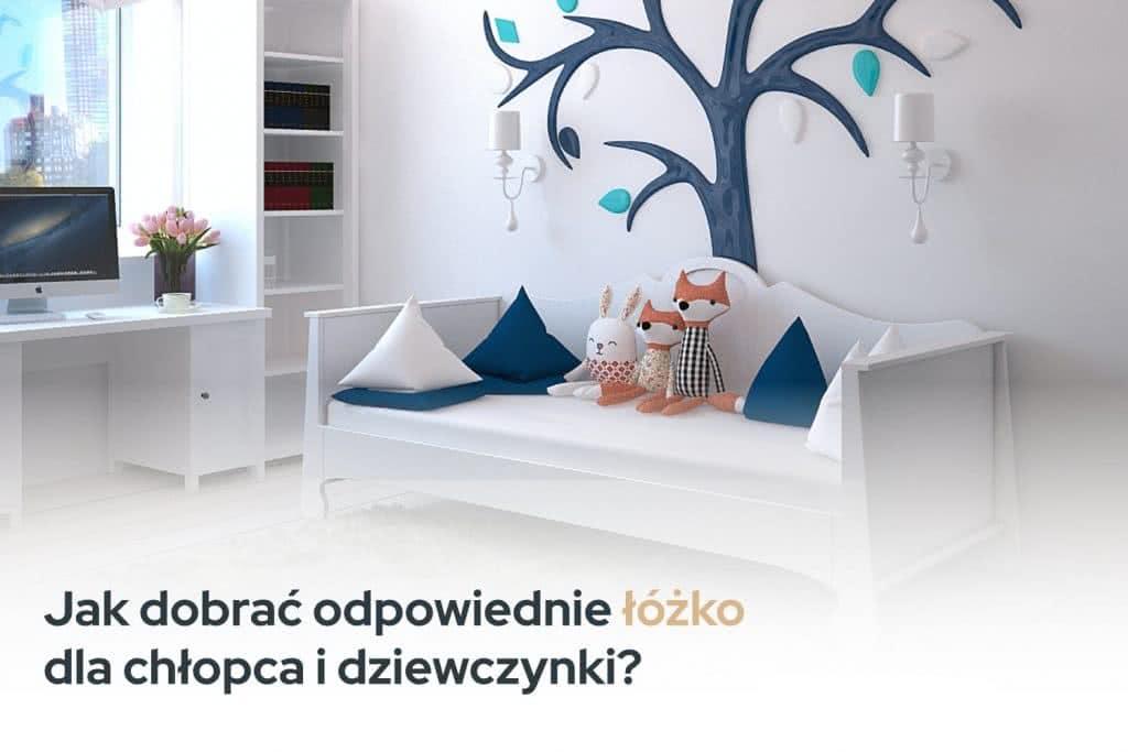 Jak dobrać odpowiednie łóżko dla dziecka?