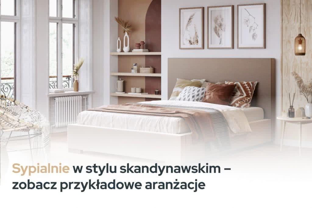 Sypialnia w stylu skandynawskim - Inspiracje i Aranżacje