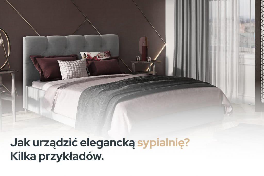 Kilka przykładów na urządzenie eleganckiej sypialni