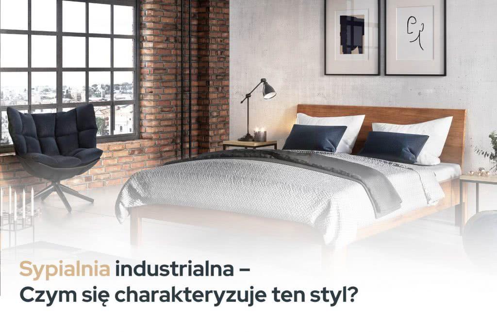 Sypialnia Industrialna Inspiracje