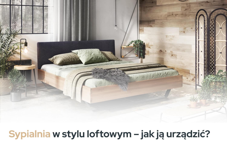 Sypialnia wstylu loftowym - inspiracje