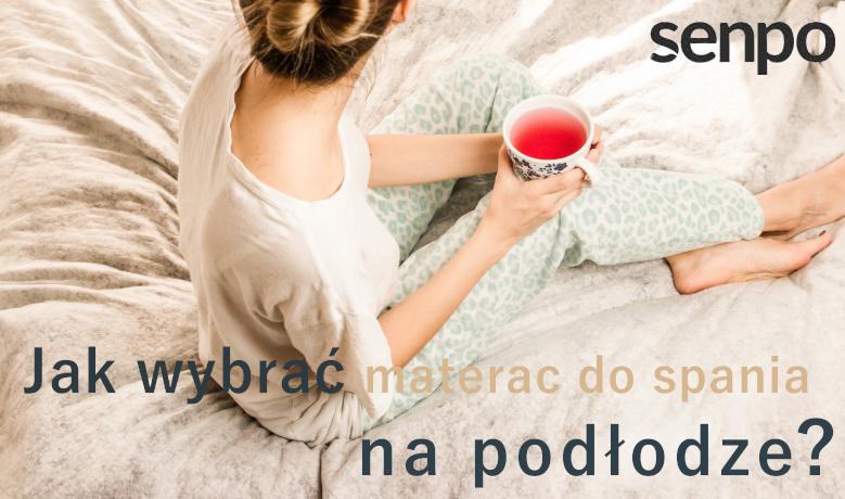 materac do spania na podlodze blog senpo